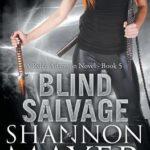 [PDF] [EPUB] Blind Salvage (Rylee Adamson, #5) Download