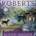 [PDF] [EPUB] Blood Magick (The Cousins O'Dwyer Trilogy, #3) Download