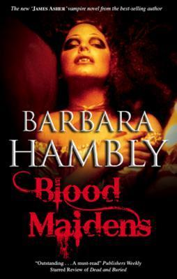 [PDF] [EPUB] Blood Maidens Download by Barbara Hambly