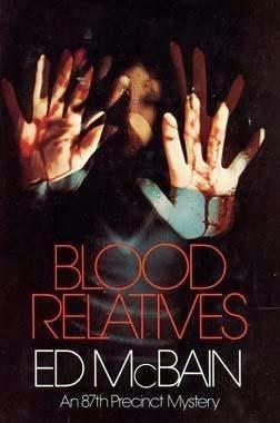 [PDF] [EPUB] Blood Relatives (87th Precinct, #30) Download by Ed McBain