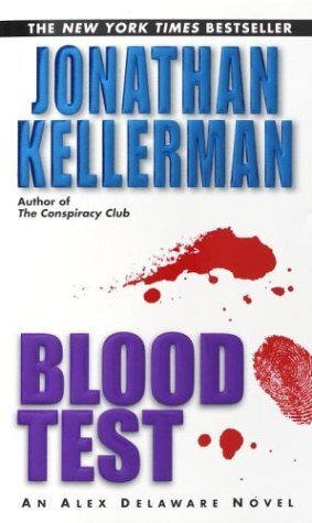 [PDF] [EPUB] Blood Test (Alex Delaware, #2) Download by Jonathan Kellerman