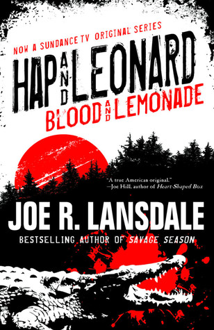 [PDF] [EPUB] Blood and Lemonade (Hap and Leonard, #11) Download by Joe R. Lansdale