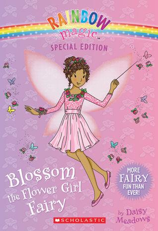 [PDF] [EPUB] Blossom the Flower Girl Fairy (Rainbow Magic: Special Edition) Download by Daisy Meadows