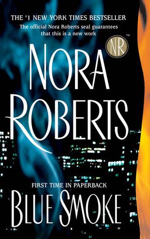 [PDF] [EPUB] Blue Smoke Download by Nora Roberts
