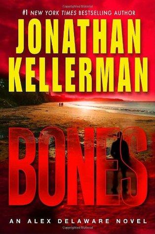 [PDF] [EPUB] Bones (Alex Delaware, #23) Download by Jonathan Kellerman