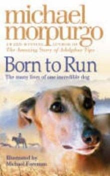 [PDF] [EPUB] Born to Run Download by Michael Morpurgo