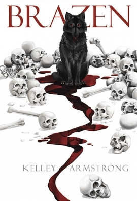 [PDF] [EPUB] Brazen (Otherworld Stories, #13.3) Download by Kelley Armstrong
