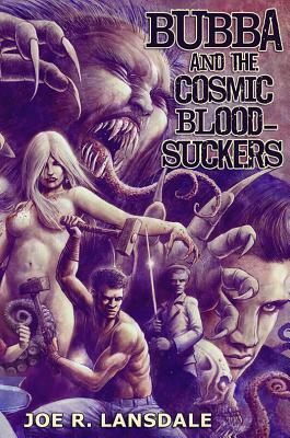 [PDF] [EPUB] Bubba and the Cosmic Blood-Suckers Download by Joe R. Lansdale