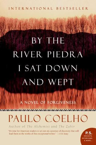 [PDF] [EPUB] By the River Piedra I Sat Down and Wept Download by Paulo Coelho