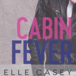 [PDF] [EPUB] Cabin Fever (Love in New York, #2) Download