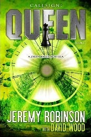 [PDF] [EPUB] Callsign: Queen (Zelda Baker) (Chess Team, #2) Download by Jeremy Robinson