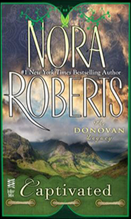 [PDF] [EPUB] Captivated (The Donovan Legacy, #1) Download by Nora Roberts