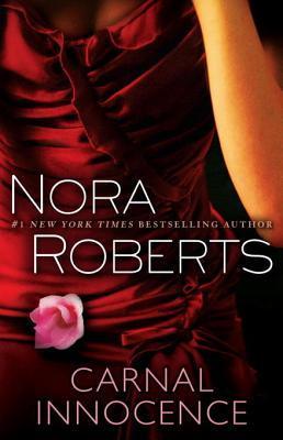 [PDF] [EPUB] Carnal Innocence Download by Nora Roberts