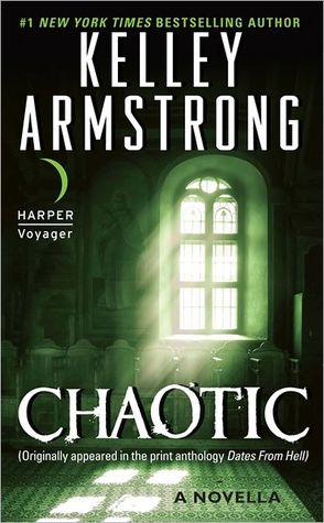 [PDF] [EPUB] Chaotic (Otherworld Stories, #5.2) Download by Kelley Armstrong