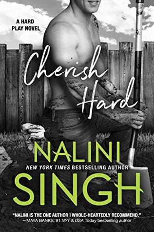[PDF] [EPUB] Cherish Hard (Hard Play, #1) Download by Nalini Singh