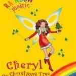 [PDF] [EPUB] Cheryl the Christmas Tree Fairy (Rainbow Magic) Download