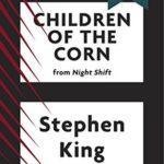 [PDF] [EPUB] Children of the Corn Download