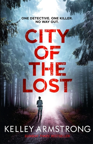 [PDF] [EPUB] City of the Lost (Rockton, #1) Download by Kelley Armstrong