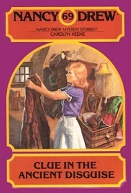 [PDF] [EPUB] Clue in the Ancient Disguise (Nancy Drew, #69) Download by Carolyn Keene
