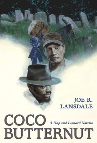 [PDF] [EPUB] Coco Butternut (Hap and Leonard) Download by Joe R. Lansdale
