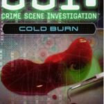 [PDF] [EPUB] Cold Burn (CSI: Crime Scene Investigation, #3) Download