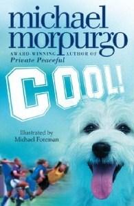 [PDF] [EPUB] Cool! Download by Michael Morpurgo