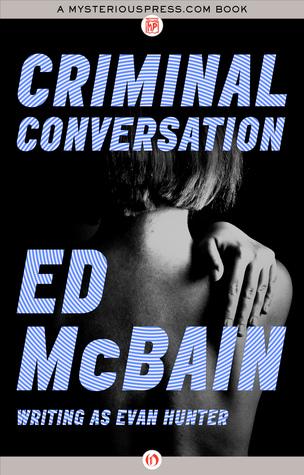 [PDF] [EPUB] Criminal Conversation Download by Ed McBain