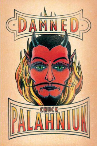 [PDF] [EPUB] Damned (Damned, #1) Download by Chuck Palahniuk
