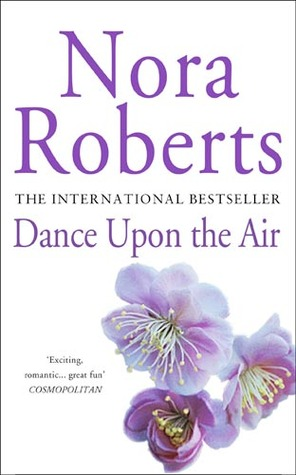 [PDF] [EPUB] Dance Upon the Air (Three Sisters Island, #1) Download by Nora Roberts