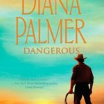 [PDF] [EPUB] Dangerous (Long, Tall Texans, #39) Download