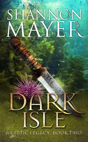 [PDF] [EPUB] Dark Isle (Celtic Legacy, #2) Download by Shannon Mayer
