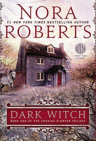 [PDF] [EPUB] Dark Witch (The Cousins O'Dwyer Trilogy, #1) Download by Nora Roberts