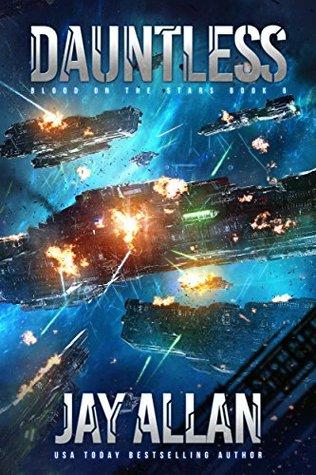 [PDF] [EPUB] Dauntless (Blood on the Stars #6) Download by Jay Allan