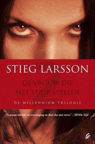 [PDF] [EPUB] De vrouw die met vuur speelde (Millennium, #2) Download by Stieg Larsson