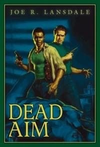 [PDF] [EPUB] Dead Aim Download by Joe R. Lansdale