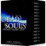 [PDF] [EPUB] Dead Souls Volume One: Parts 1 to 13 Download