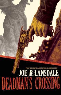[PDF] [EPUB] Deadman's Crossing Download by Joe R. Lansdale