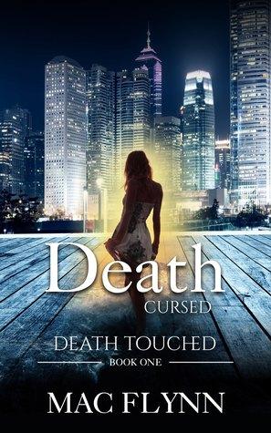 [PDF] [EPUB] Death Cursed: Death Touched Book 1 (Urban Fantasy Romance) Download by Mac Flynn