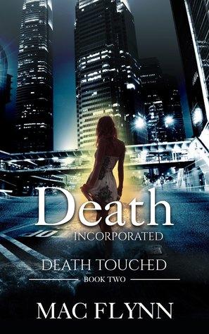 [PDF] [EPUB] Death Incorporated: Death Touched Book 2 (Urban Fantasy Romance) Download by Mac Flynn