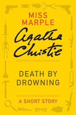 [PDF] [EPUB] Death by Drowning: A Short Story (Miss Marple) Download by Agatha Christie