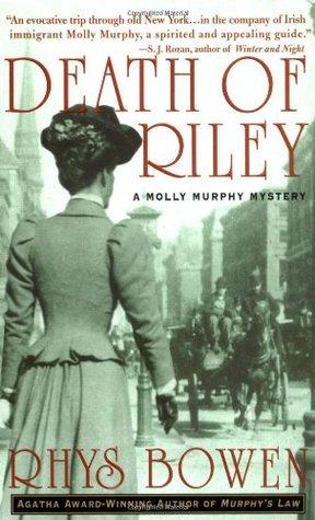 [PDF] [EPUB] Death of Riley (Molly Murphy Mysteries, #2) Download by Rhys Bowen
