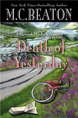 [PDF] [EPUB] Death of Yesterday (Hamish Macbeth, #28) Download by M.C. Beaton