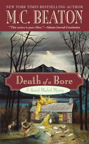 [PDF] [EPUB] Death of a Bore (Hamish Macbeth, #20) Download by M.C. Beaton