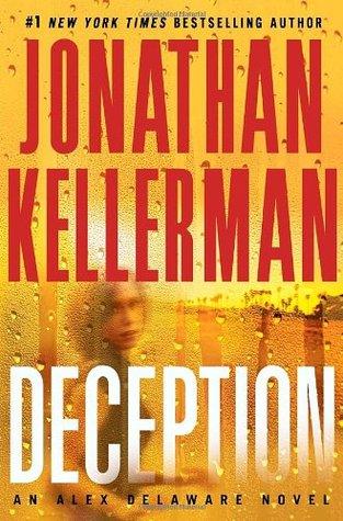 [PDF] [EPUB] Deception (Alex Delaware, #25) Download by Jonathan Kellerman