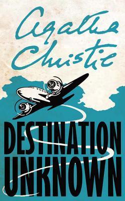 [PDF] [EPUB] Destination Unknown Download by Agatha Christie