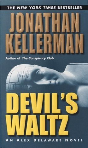 [PDF] [EPUB] Devil's Waltz (Alex Delaware, #7) Download by Jonathan Kellerman
