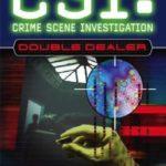 [PDF] [EPUB] Double Dealer (CSI: Crime Scene Investigation, #1) Download