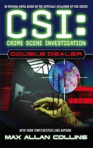 [PDF] [EPUB] Double Dealer (CSI: Crime Scene Investigation, #1) Download by Max Allan Collins