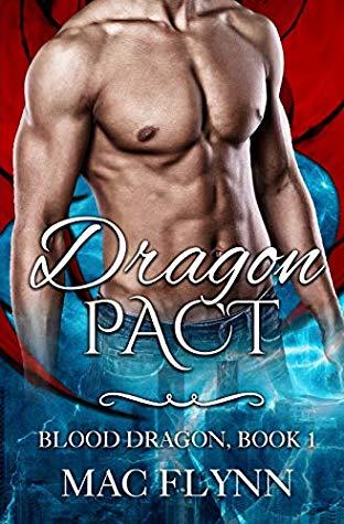 [PDF] [EPUB] Dragon Pact: Blood Dragon Book 1 Download by Mac Flynn