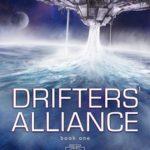 [PDF] [EPUB] Drifters' Alliance, Book 1 (Drifters' Alliance, #1) Download